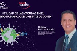 Utilidad de las vacunas en el cuerpo humano, con un matiz de COVID