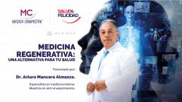 Medicina Regenerativa: Una alternativa para tu salud